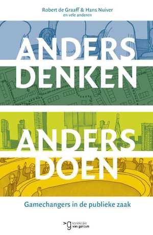 anders-denken-anders-doen-hans-nuiver-robert-de-graaff-boek-cover-9789023254508